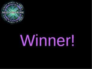 Winner! Winner! Winner! Winner! Winner! Winner! Winner! Winner!