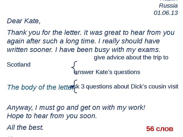 Kazan Russia 01.06.13 Dear Kate, Thank you for the letter. It was great to he...