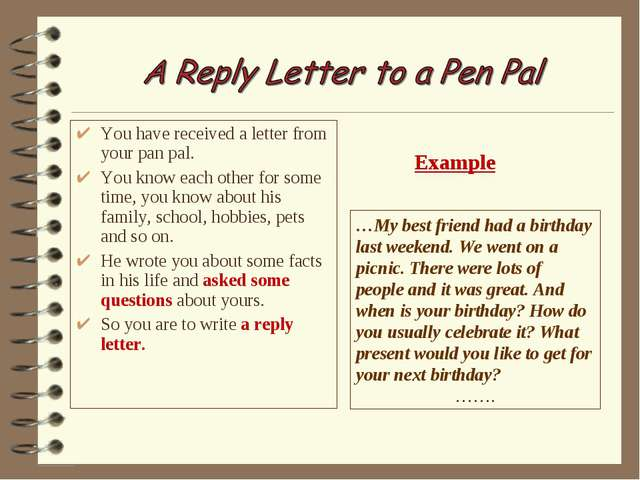 You have received a letter from your pan pal. You know each other for some ti...