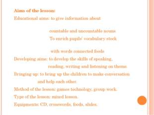 Aims of the lesson: Educational aims: to give information about countable an