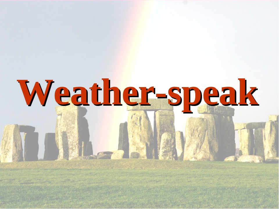 Weather-speak