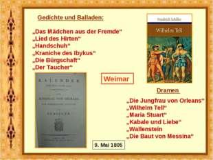 """Weimar """"Das Mädchen aus der Fremde"""" """"Lied des Hirten"""" """"Handschuh"""" """"Kraniche d"""