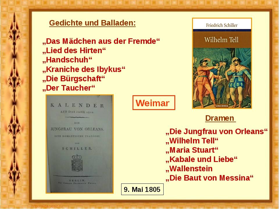 """Weimar """"Das Mädchen aus der Fremde"""" """"Lied des Hirten"""" """"Handschuh"""" """"Kraniche d..."""