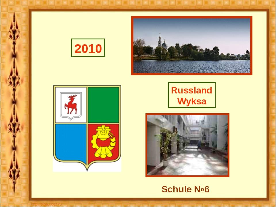 Russland Wyksa 2010 Schule №6