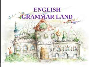 ENGLISH GRAMMAR LAND