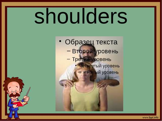 shoulders