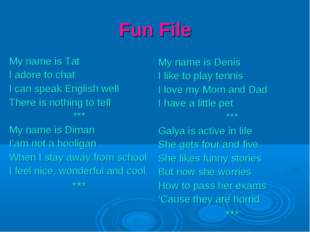 Fun File My name is Tat I adore to chat I can speak English well There is not