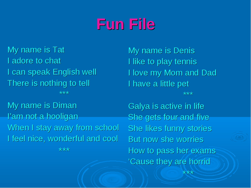 Fun File My name is Tat I adore to chat I can speak English well There is not...