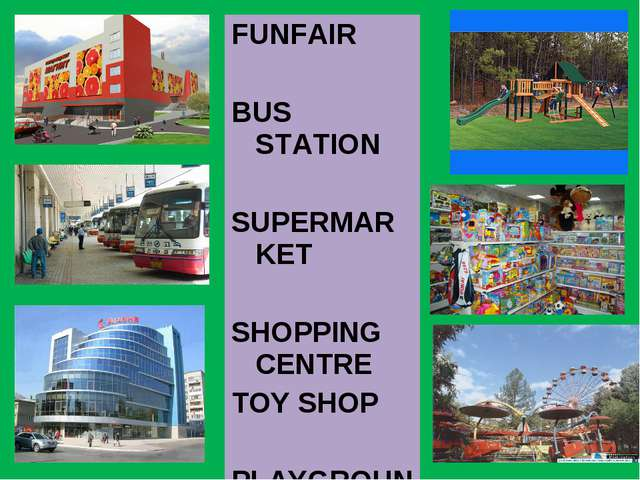 FUNFAIR BUS STATION SUPERMARKET SHOPPING CENTRE TOY SHOP PLAYGROUND
