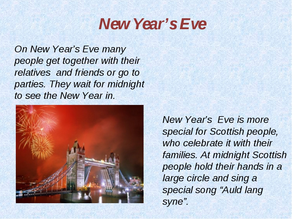 On New Year's Eve many people get together with their relatives and friends o...