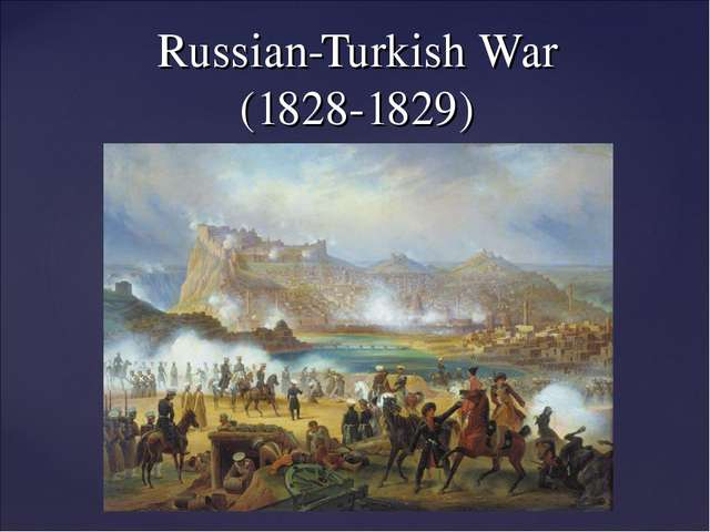 Russian-Turkish War (1828-1829)