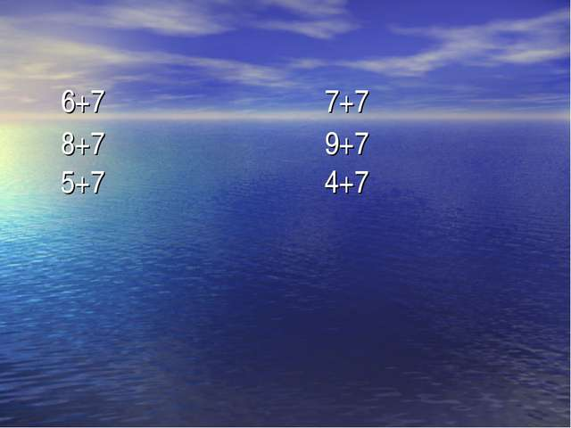 6+77+7 8+79+7  5+74+7