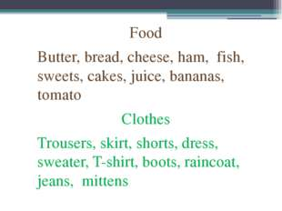 Food Butter, bread, cheese, ham, fish, sweets, cakes, juice, bananas, tomato