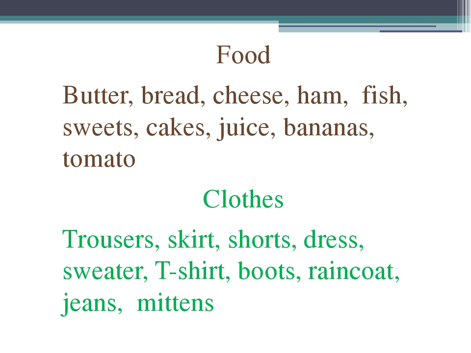 Food Butter, bread, cheese, ham, fish, sweets, cakes, juice, bananas, tomato...