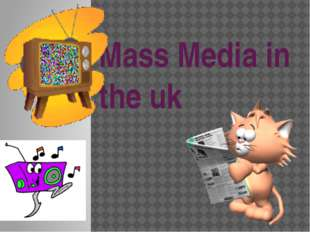 Mass Media in the uk