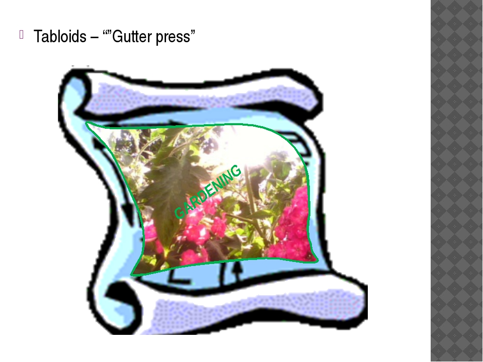 "Tabloids – """"Gutter press"" GARDENING"