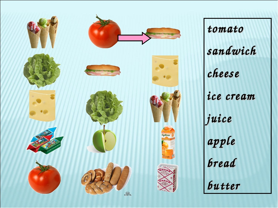 tomato sandwich cheese ice cream juice apple bread butter
