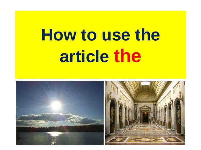 How to use the article the