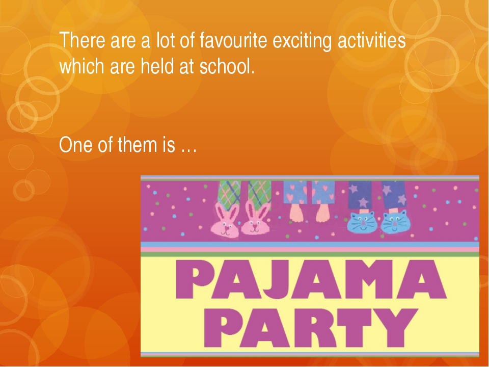 There are a lot of favourite exciting activities which are held at school. On...