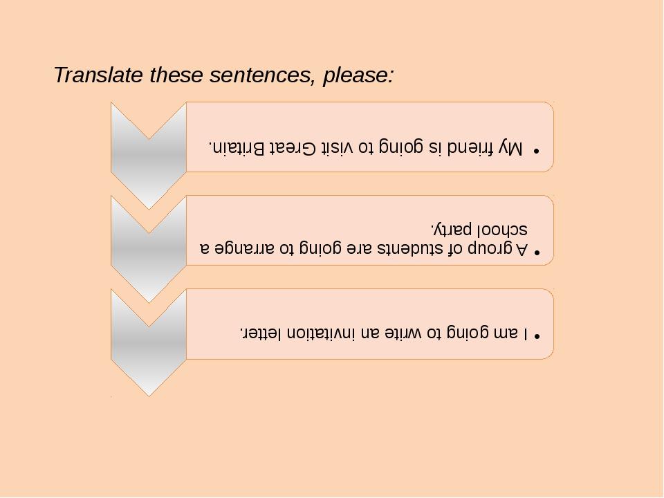 Translate these sentences, please: