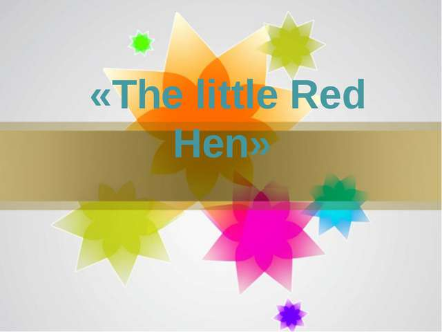 «The little Red Hen» Page *