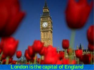 London is the capital of England