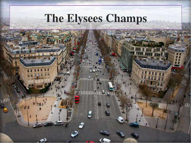 The Elysees Champs
