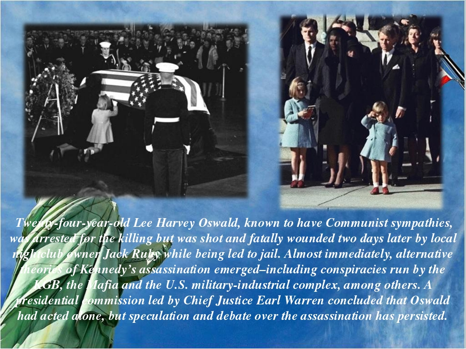 Twenty-four-year-old Lee Harvey Oswald, known to have Communist sympathies,...