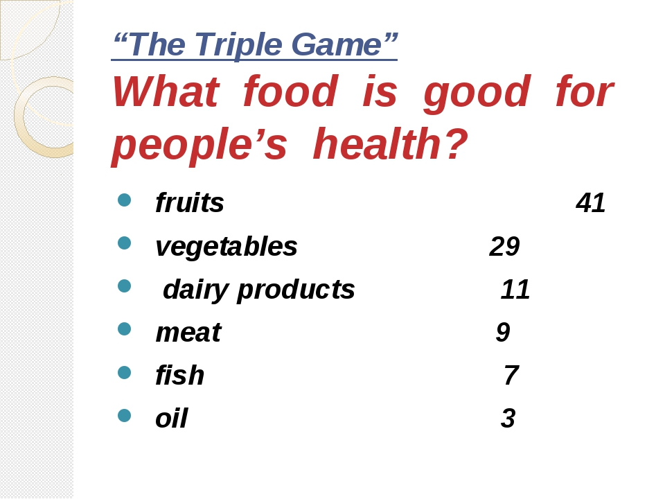 """The Triple Game"" What food is good for people's health? fruits 41 vegetables..."