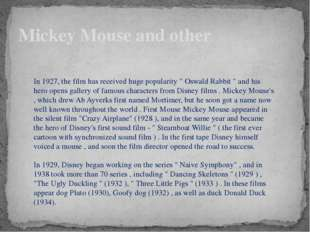 """Mickey Mouse and other In 1927, the film has received huge popularity """" Oswal"""