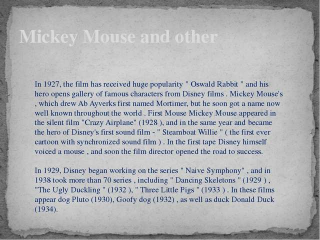 """Mickey Mouse and other In 1927, the film has received huge popularity """" Oswal..."""