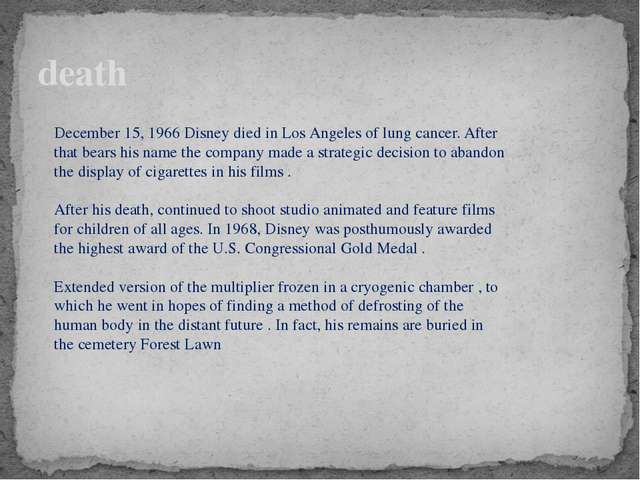 death December 15, 1966 Disney died in Los Angeles of lung cancer. After that...