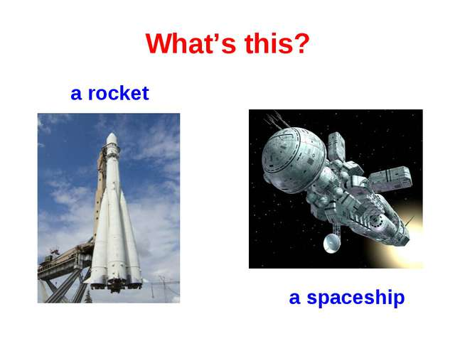 What's this? a rocket a spaceship