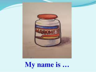 My name is …