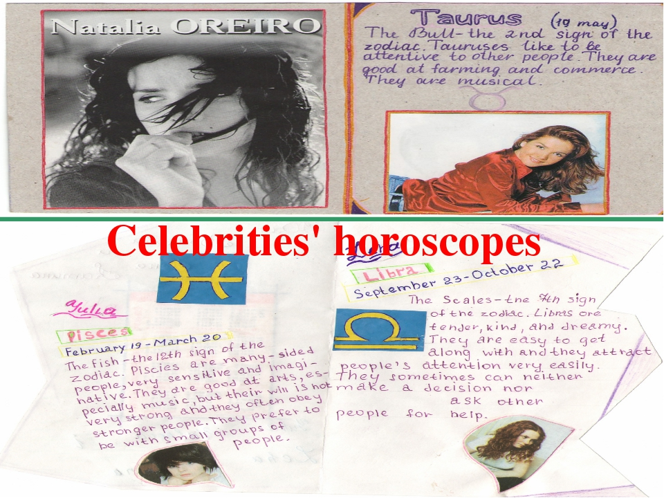 Tests A letter to a pen-friend a greeting card Celebrities' horoscopes