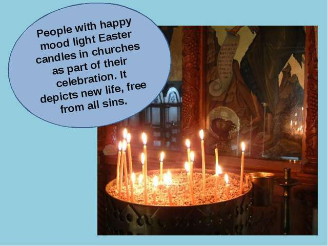 People with happy mood light Easter сandles in churches as part of their cele...