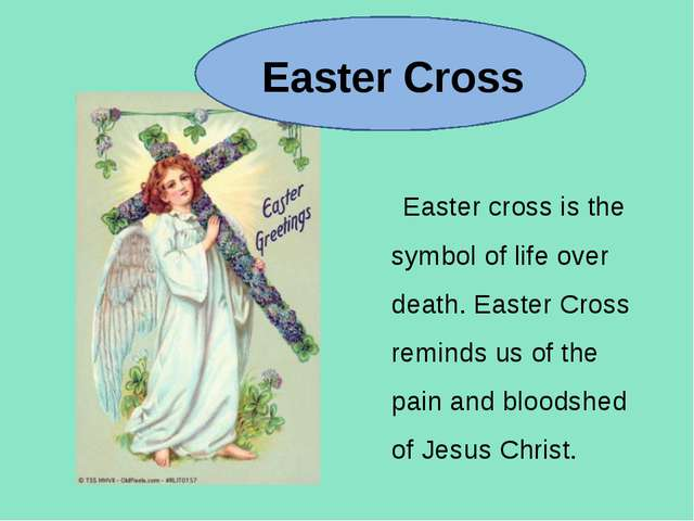 Easter Cross Easter cross is the symbol of life over death. Easter Cross rem...