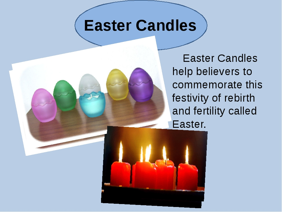 Easter Сandles Easter Candles help believers to commemorate this festivity of...