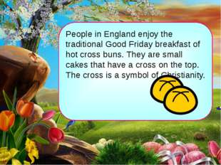 People in England enjoy the traditional Good Friday breakfast of hot cross bu