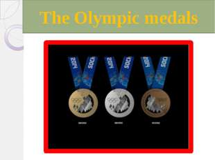 The Olympic medals