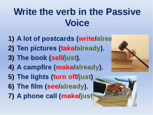 Write the verb in the Passive Voice A lot of postcards (write/already). Ten p