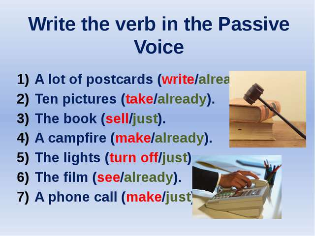Write the verb in the Passive Voice A lot of postcards (write/already). Ten p...