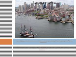 """Boston harbour where there were events of """"Boston tea drinking"""", predicting"""