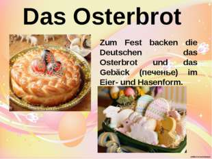 Das Osterbrot Zum Fest backen die Deutschen das Osterbrot und das Gebäck (печ