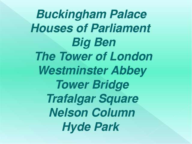 Buckingham Palace Houses of Parliament Big Ben The Tower of London Westminst...