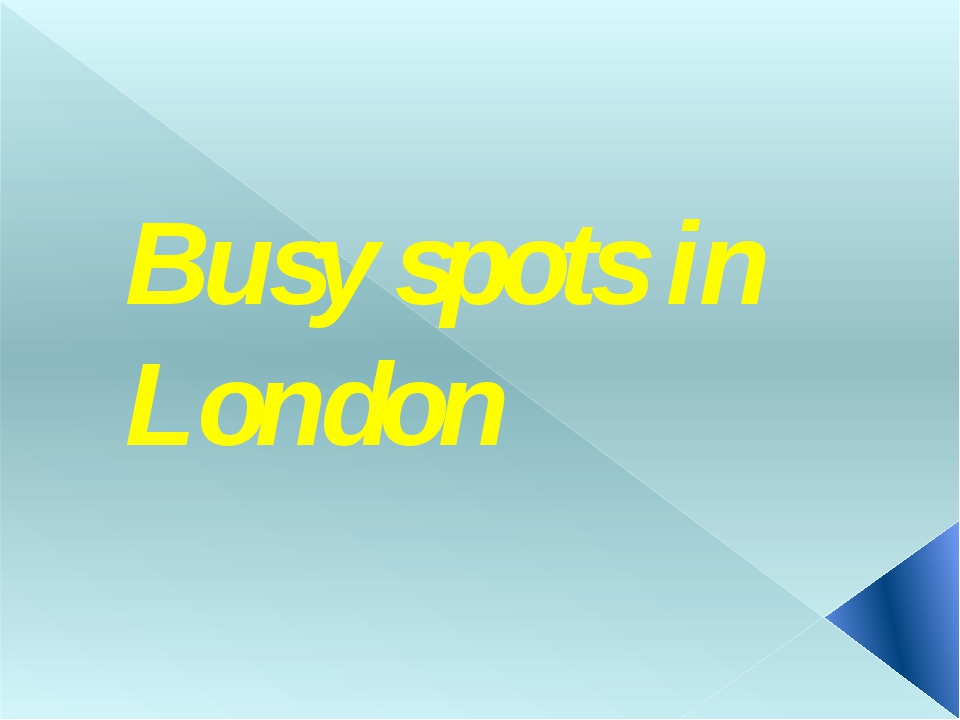 Busy spots in London