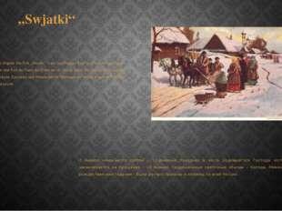 """Swjatki"" Am 7. Januar beginnt das Fest ""Swjatki"" – ein zwölftägiges Fest zu"