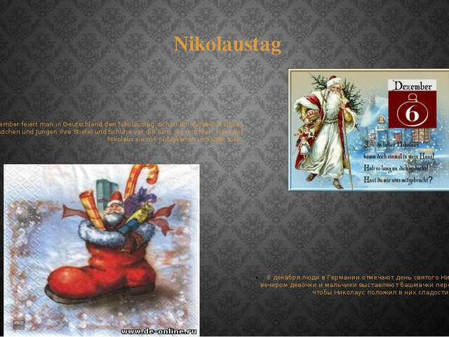 Nikolaustag Am 6. Dezember feiert man in Deutschland den Nikolaustag. Schon a...