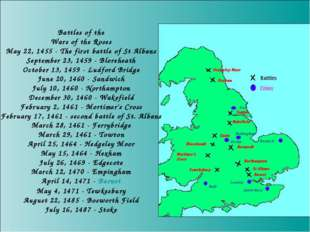 Battles of the Wars of the Roses May 22, 1455 - The first battle of St Albans