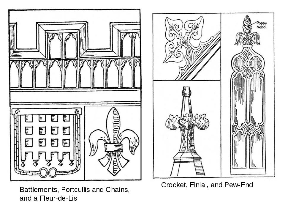 Battlements, Portcullis and Chains, and a Fleur-de-Lis Crocket, Finial, and P...